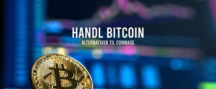 Alternativ til Coinbase, handl bitcoin